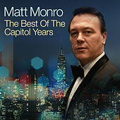 The Best Of The Capitol Years by Matt Monro