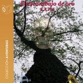 El Escarabajo de Oro - Dramatizado by Edgar Allan Poe