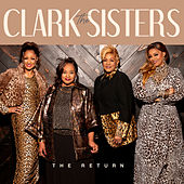 The Return van The Clark Sisters