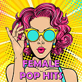 Female Pop Hits di Various Artists