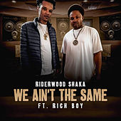 We Ain't the Same de Riderwood Shaka