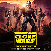 Star Wars: The Clone Wars - The Final Season (Episodes 1-4) (Original Soundtrack) by Kevin Kiner