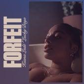 Forfeit. by Kiana Ledé
