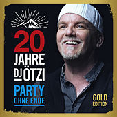 20 Jahre DJ Ötzi - Party ohne Ende (Gold Edition) de DJ Ötzi
