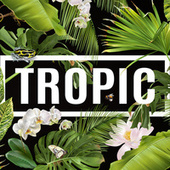 Tropic de Various Artists