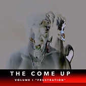 The Come up (Frustration), Vol. 1 by CBJ