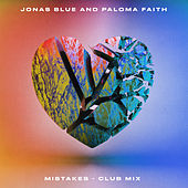 Mistakes (Club Mix) de Jonas Blue & Paloma Faith