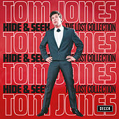 Hide & Seek (The Lost Collection) de Tom Jones