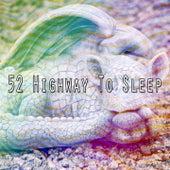 52 Highway to Sleep de Relajacion Del Mar