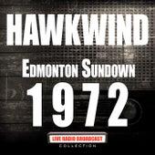 Edmonton Sundown 1972 (Live) by Hawkwind