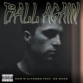 Ball Again de Dom D'alfonso
