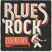 Blues Rock Essentials de Various Artists