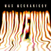 Awakening by Max Mekhanikov