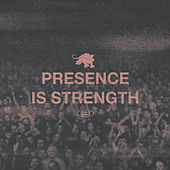PRESENCE IS STRENGTH di Fever 333