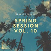 Spring Session, Vol. 10 van Dimor
