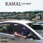 Live Again by Kamal