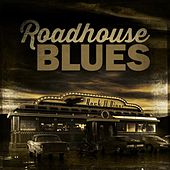 Roadhouse Blues de Various Artists