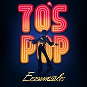 70's Pop Essentials by Various Artists