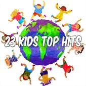 23 Kids Top Hits de Canciones Para Niños
