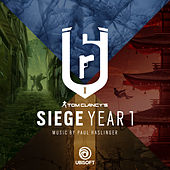 Rainbow Six Siege: Year 1 (Original Music from the Rainbow Six Siege Series) by Paul Haslinger