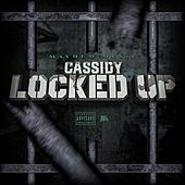 Locked Up de Cassidy