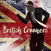 British Crooners by Various Artists