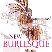 New Burlesque by Various Artists