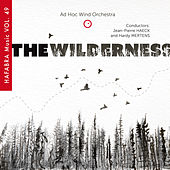 The Wilderness de Ad Hoc Wind Orchestra