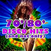 70' 80' Disco Hits (And Not Only) de Stefano M., The Lights, Hones, Haggy, Barbara, Polysong, Super Jump, Mamma Mia Group, Human Group, Plat, Maria Mel, Tonio, Reny e Susan, Guido Block, Musical Group