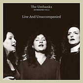 Diversions, Vol. 5: Live & Unaccompanied by The Unthanks