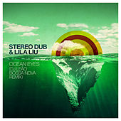 Ocean Eyes (Dj Leao Bossa Nova Remix) de Stereo Dub
