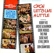 C'mon, Let's Live A Little (Original Motion Picture Soundtrack) by Various Artists