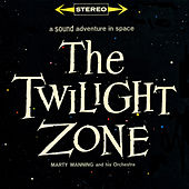 The Twilight Zone - A Sound Adventure In Space by Marty Manning