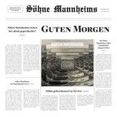 Guten Morgen von Söhne Mannheims