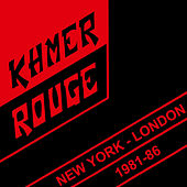 New York - London 1981-86 by Khmer Rouge