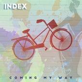 Coming My Way de Index