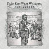 Their Eyes Were Watching de Sho Baraka