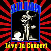 Live - In Concert by Slim Harpo