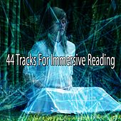 44 Tracks for Immersive Reading by Yoga Workout Music (1)