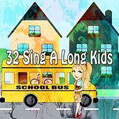 32 Sing a Long Kids by Canciones Infantiles