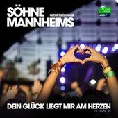Dein Glück liegt mir am Herzen (2013 TV Version) von Söhne Mannheims