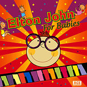 Elton John For Babies by Sweet Little Band