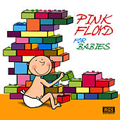 Pink Floyd For Babies by Sweet Little Band