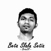 Beta Slalu Setia by BrianSR
