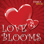 Love Blooms Vol 1 & 2 by Various Artists
