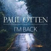 I'm Back de Paul Otten