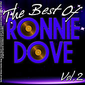 The Best of Ronnie Dove Volume 2 by Ronnie Dove
