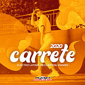 Carrete 2020 (Electro Latino, Reggaeton, Mambo) de Various Artists