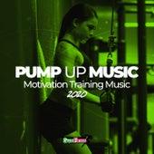 Pump Up Music 2020: Motivation Training Music von Various Artists