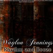 Rhythm and Booze de Waylon Jennings